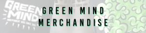 Green Mind Merchandise